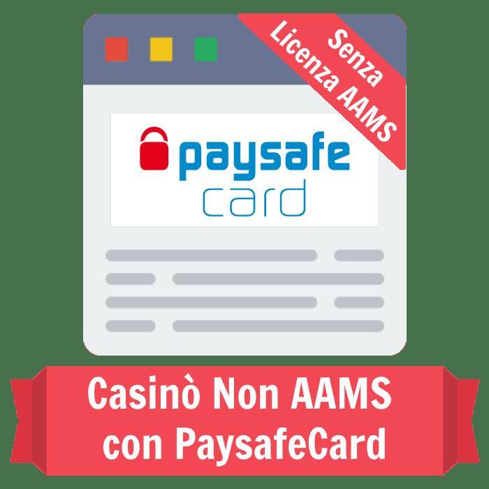 casinò non AAMS PaySafeCard