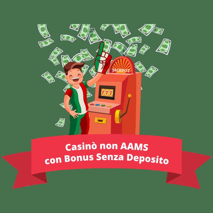 casinò non AAMS con bonus senza deposito